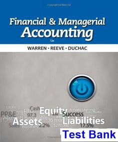 Horngrens accounting the financial chapters 11th edition test bank financial and managerial accounting 12th edition warren test bank test bank solutions manual fandeluxe Choice Image