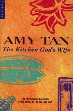 Amy Tan, The Kitchen God's Wife