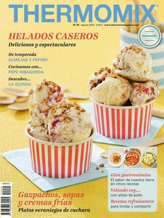 Thermomix magazine nº 94 [agosto by Ada Wong - issuu Chef Recipes, Cooking Recipes, Kitchen Reviews, Thermomix Desserts, Bon Appetit, Food To Make, Sweet Tooth, Food And Drink, Tasty