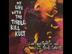 My Life with the Thrill Kill Kult - Gateway to Hell