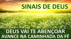 Sinais de Deus - Deus vai te abençoar, então avance na caminhada da fé