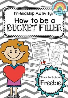 How to be a Bucket Filler (Freebie) Friendship activity for all ages! ~ Rainbow Sky Creations ~