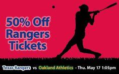 50% off Texas Rangers Tickets vs Oakland Athletics Thu. May 17 @ 1:05pm