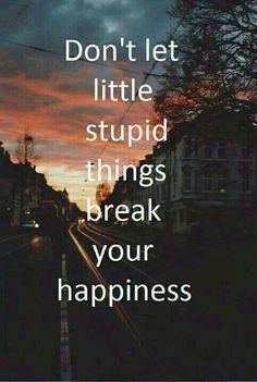 Broken happiness quote