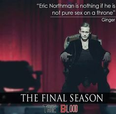 Eric Northman - pure sex on a throne! True Blood Season 7 - the final season. True Blood Quotes, Eric Northman True Blood, True Blood Series, Vampire Series, Alexander Skarsgard, Fine Men, My Happy Place, Perfect Man, Favorite Tv Shows