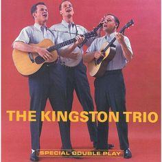 "The Kingston Trio - The Kingston Trio/...From the ""Hungry i"" (Capitol) (CD)"