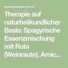 Therapie auf naturheilkundlicher Basis: Spagyrische Essenzmischung mit Ruta (Weinraute), Arnicae (Arnika), Symphytum…