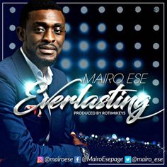 Everlasting – Mairo Ese @mairoese Everlasting – Mairo Ese.This song reminds you of everything you love in a traditional soul worship song and all I can say is thank you to minister Mairo Ese for bringing us this. The highly anointed and Spirit filled new single titledEverlasting,... #naijamusic #naija #naijafm