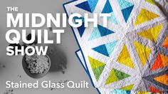 It's Quilt Time! Don't let the stitching stop! You're just one click from new episodes, behind the scenes stories and sew much more. Check out all things Midnight Quilt Show at Crafty! Longarm Quilting, Free Motion Quilting, Machine Quilting, Quilting Tutorials, Quilting Projects, Sewing Projects, Sewing Ideas, Midnight Quilt Show, Stained Glass Quilt