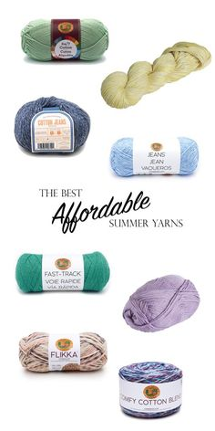 The Best Affordable Summer Yarns | Originally Lovely