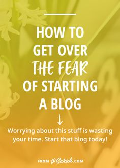 If you've been thinking about starting a blog but fear is keeping you from moving forward I've got news for you...you're over thinking it, you're using fear for procrastination, and you should start a blog anyway. Here are the 6 objections I hear most and my advice for kicking them to the curb so you can finally launch your blog.