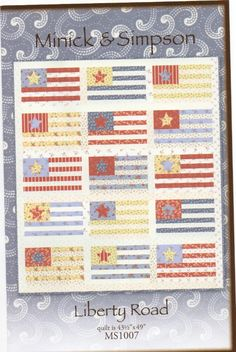 Liberty Road Quilt Pattern by Minick and Simpson