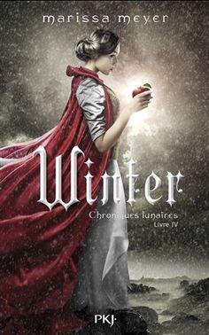Les chroniques lunaires. 4, Winter / Marissa MEYER - La princesse Winter s'oppose à sa belle-mère, la reine Levana, qui désapprouve ses sentiments pour le garde Jacin. Avec l'aide de Cinder, la cyborg mécanicienne, elle va lancer une révolution et tenter de gagner la guerre.