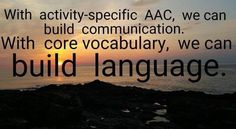 From PrAACticalAAC.org, shared by Rachael Langley, AAC specialist