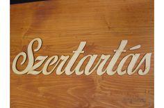 Natúr fa Szertartás felirat írott - Esküvői kiegészítők - kosarbolt