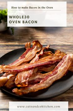 This Oven Bacon Recipe is hands down the easiest and quickest way to cook bacon with minimal cleanup! Perfect crispy and delicious bacon that is quick and easy for breakfast or brunch. #bacon #ovenbacon #whole30bacon Whole 30 Breakfast, Paleo Breakfast, Breakfast Recipes, Oven Bacon, Bacon In The Oven, Whole30 Recipes, Bacon Recipes, Whole30 Sweet Potato, Egg Free Recipes