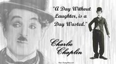 """A day without laughter, is a day wasted."" by Charlie Chaplin Tupac Quotes, Life Quotes, Trust No One Quotes, Inspiring Quotes About Life, Inspirational Quotes, Motivational, Laughter Quotes, Heartfelt Quotes, Charlie Chaplin"