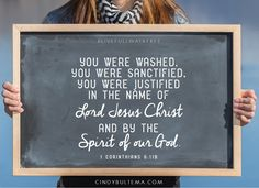 You were washed, you were sanctified, you were justified in the name of the Lord Jesus Christ and by the Spirit of our God. 1 Corinthians 6:11b. Journey through 1 Corinthians in the new Bible study, Live Full Walk Free by Cindy Bultema.