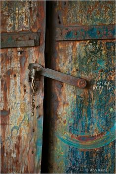 Rusted door by Ann Flanigan