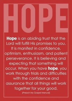 I KNOW all things will work together for my good! Just have faith and hope in God. Look Up Quotes, Hope Quotes, Godly Quotes, Lds Quotes, Jesus Quotes, Hope In God, Faith In God, Pretty Words, Cool Words