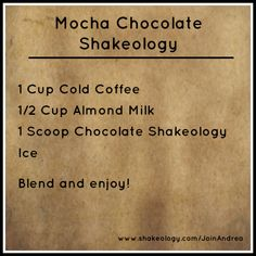 Mocha Chocolate Shakeology Recipe - Inspire. Accomplish. Succeed. www.facebook.com/InspireAccomplishSucceed