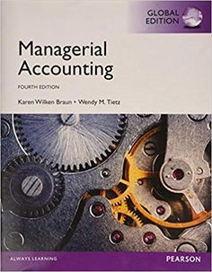name:Solution manual for Managerial Accounting Global Edition Edition by Karen W. Braun Edition author:by Karen W. Braun, Wendy M. Tietz 1292059427 type:solution manual format:word/zip All chapter include Managerial Accounting, Karen, Always Learning, Manual, Type Test, Management, Author, Zip, Words
