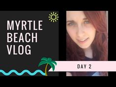 Myrtle Beach Vlog - Day 2: Settling In, Going to Church, and Grocery Shopping - YouTube