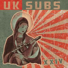 UK SUBS – XXIV – The New Studio Album OUT NOW on Captain Oi Records