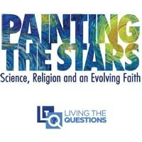 Celebrating the communion of science and faith, Painting the Stars explores the promise of evolutionary Christian spirituality. Featuring over a dozen leading theologians and progressive thinkers, the seven-session program  includes conversation around the readings, a 20-minute video presentation and guided discussion.