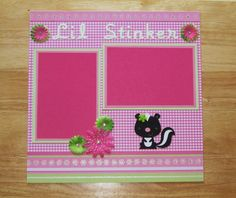 Girl Scrapbook Page - Girl Scrapbook Layout - 12 x 12 Scrapbook - Little Stinker - Daughter -Baby Girl - Granddaughter - Premade Layout AngelBDesigns4You