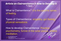 """My article on """"How to Develop Your Clairsentience – the sense of psychic feeling"""" http://thepurpleflower.com/develop-clairsentience-sense-psychic-feeling/"""