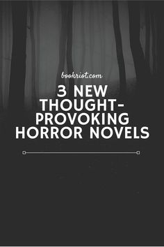 You'll love these horror novels that get your brain going.   book lists | horror novels | new horror novels