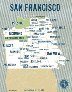 San Francisco Map Art Print by Vassi Slavova - X-Small San Francisco Map, Living In San Francisco, Places In California, California Dreamin', Central California, Vegas, San Francisco Neighborhoods, Mission District, Mission Bay