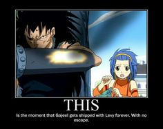 Fairy Tail. Gajeel and Levy. Gale motivational poster.