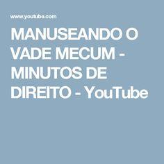 MANUSEANDO O VADE MECUM - MINUTOS DE DIREITO - YouTube