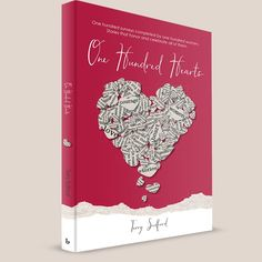 """Looking for the perfect gift for the women in your life? Give them the gift of """"One Hundred Hearts,"""" my book of inspiring stories from the women who lived them. Order now in time for Valentine's Day! Sign up for our mailing list and include your address in the message line to receive a free set of 5 Acknowledgment Postcards to send encouraging messages to special people."""