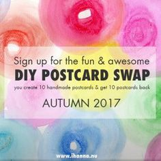 Time to join iHanna's DIY Postcard Swap Fall 2017! I hope you are interested in joining this fun, international, awesome swap of handmade postcards swirling around the earth once again, spreading rainbows, joyfulness and happy thoughts to the people joining. … Continue reading →