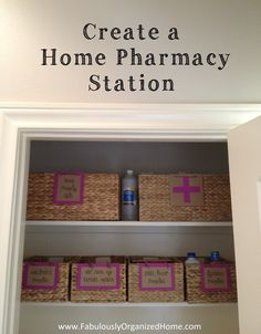 {the weekend organizer} create an organized home pharmacy nook   Fabulously Organized Home