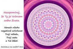 Mandala Jsi tvůrce svého života Motto, Favorite Quotes, Beach Mat, Outdoor Blanket, Symbols, Happy, Yoga, Quote, Ser Feliz