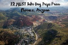 12 MUST Take Day Trips From Phoenix, Arizona