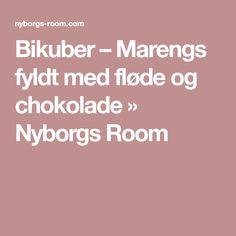 Bikuber – Marengs fyldt med fløde og chokolade » Nyborgs Room