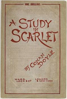 1888 Ward Lock cover A Study in Scarlet, 1888, First British Edition. Lent by Dr. Constantine Rossakis. Photo © Private Library of Constantine Rossakis, M.D.
