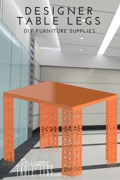 Dynasty Key Orange Table Legs - DIY Furniture Supplies for Tables Desks - Interior Design Ikea Hacks
