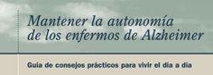 https://www.alzheimeruniversal.eu/wp-content/uploads/2013/05/Mantener_autonomia_enfermos_Alzheimer.pdf