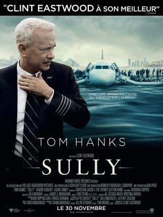 Sully ou l'histoire d'un héros tombé du ciel par Clint Eastwood Tom Hanks, Clint Eastwood, Sully, Movie List, Movie Tv, 80s Movies, Movie Theater, Village Roadshow Pictures, Entertainment