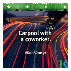 Carpool with a coworker. #StartAChange