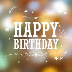 Happy birthday typography background vector - by vectomart on VectorStock® Happy Birthday Beautiful Images, Birthday Images For Her, Wish You Happy Birthday, Happy Birthday Text, Happy Birthday Wishes Images, Happy Birthday Wallpaper, Happy Birthday Pictures, Happy Birthday Greetings, Happy Birthday Typography