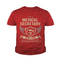 MEDICAL SECRETARY - WHAT IS YOUR SUPERPOWER #gift #ideas #Popular #Everything #Videos #Shop #Animals #pets #Architecture #Art #Cars #motorcycles #Celebrities #DIY #crafts #Design #Education #Entertainment #Food #drink #Gardening #Geek #Hair #beauty #Health #fitness #History #Holidays #events #Home decor #Humor #Illustrations #posters #Kids #parenting #Men #Outdoors #Photography #Products #Quotes #Science #nature #Sports #Tattoos #Technology #Travel #Weddings #Women