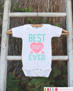Girls Best Mom Ever Outfit - Happy Mother's Day Onepiece or Tshirt - Pink Baby Girl Baby Shower Gift Idea - Mommy Gift - First Mothers Day