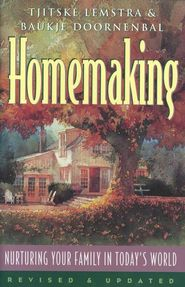 Homemaking: Nuturing Your Family in Today's World - 13 week - $4